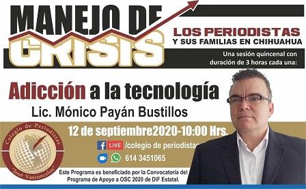 """Presenta Colegio de Periodistas, """"Adicción a la Tecnología"""", con Mónico Payán"""